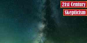 21st Century Skepticism Premium Featured Image