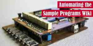 Automating the Sample Programs Wiki