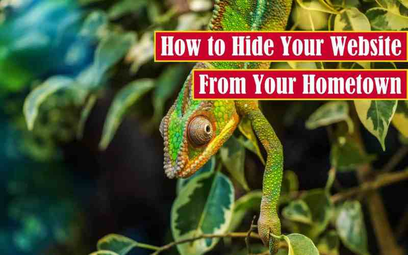 How to Hide Your Website from Your Hometown Premium Featured Image