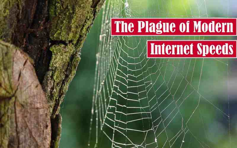 The Plague of Modern Internet Speeds Free Featured Image