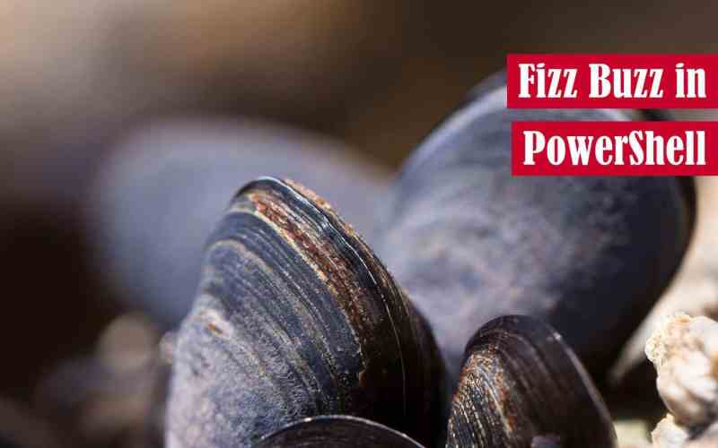 Fizz Buzz in PowerShell Featured Image