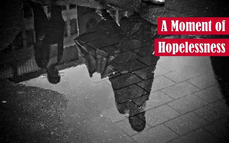 A Moment of Hopelessness Featured Image