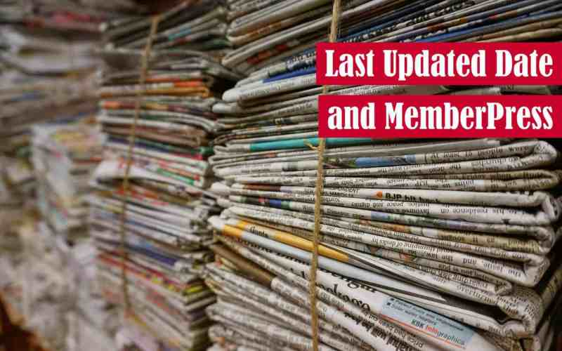 Last Updated Date and MemberPress Featured Image