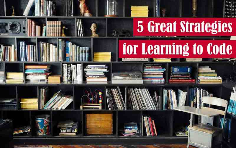 5 Great Strategies for Learning to Code Featured Image