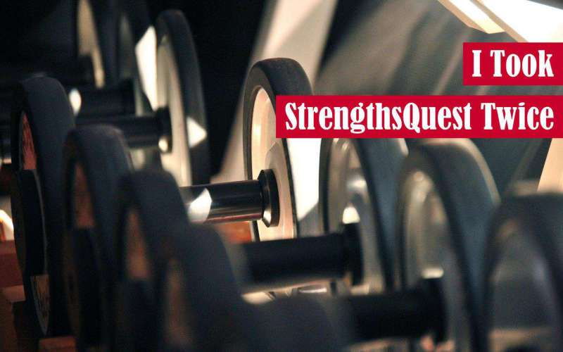I Took StrengthsQuest Twice Featured Image