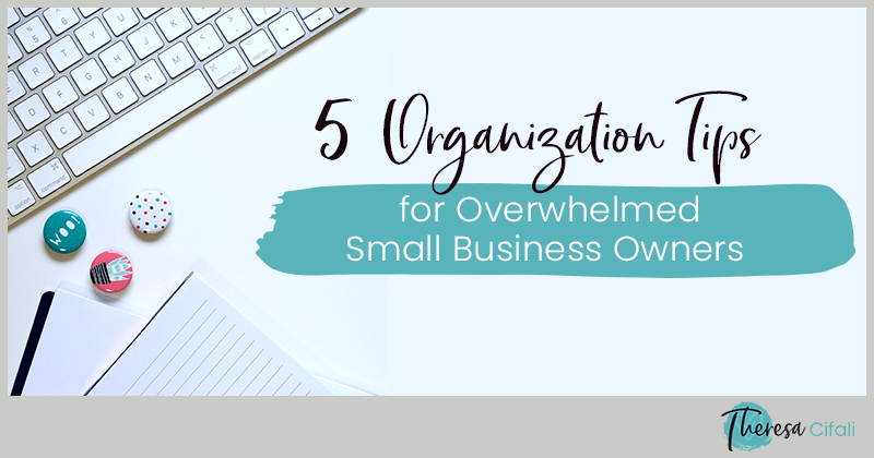 organization tips for business owners