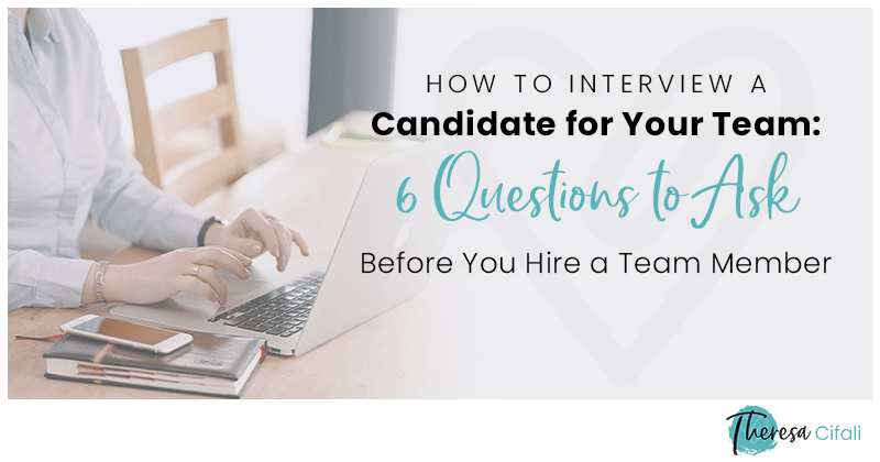 Questions-to-Ask-Before-You-Hire-a-Team-Member
