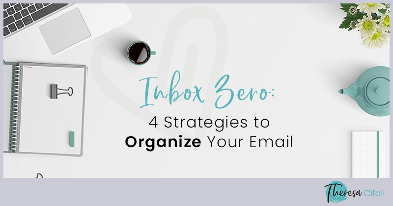 Inbox-Zero-4-Strategies-to-Organize-Your-Email