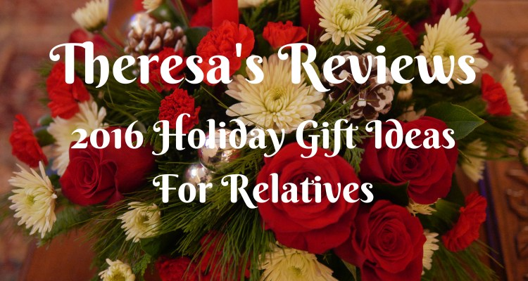 e2117d852f7e 2016 Holiday Gift Guide For Relatives