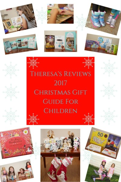 Theresa's Reviews 2017 Christmas Gift Guide Fo rKids