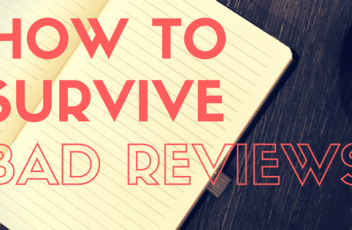 How to Survive Bad Reviews