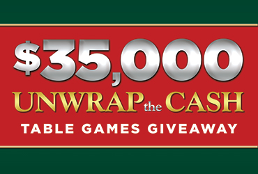 $35,000 Unwrap The Cash Table Games Giveaway