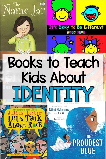 books to teach kids about identity