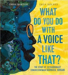what do you do with a voice like that by barbara jordan book cover