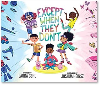 Except when they don't by Laura Gehl book cover
