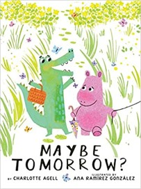 maybe tomorrow by charlott agell book cover