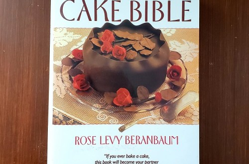 From My Bookshelf | The Cake Bible | Rose Levy Beranbaum