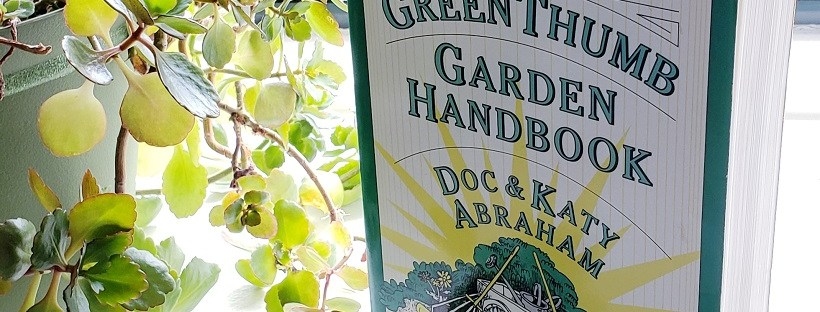 From My Bookshelf | The Green Thumb Garden Handbook | Doc & Katy Abraham