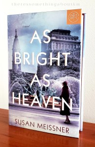 As Bright As Heaven | Susan Meissner | Book Cover