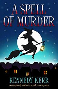 A Spell of Murder | Kennedy Kerr | Book Cover