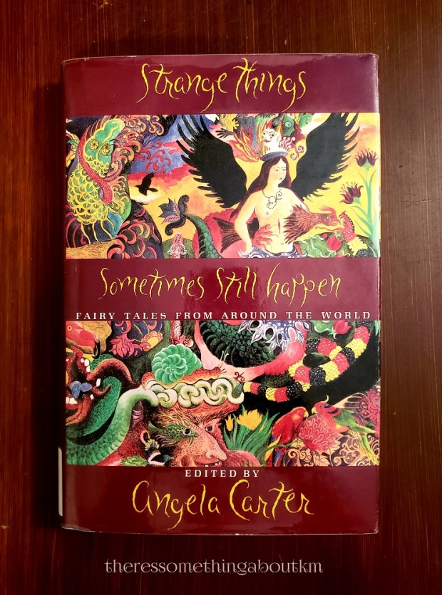 Strange Things Sometimes Still Happen | Angela Carter | Book Cover