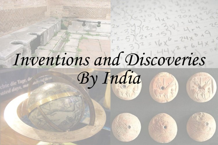 Inventions and Discoveries By India