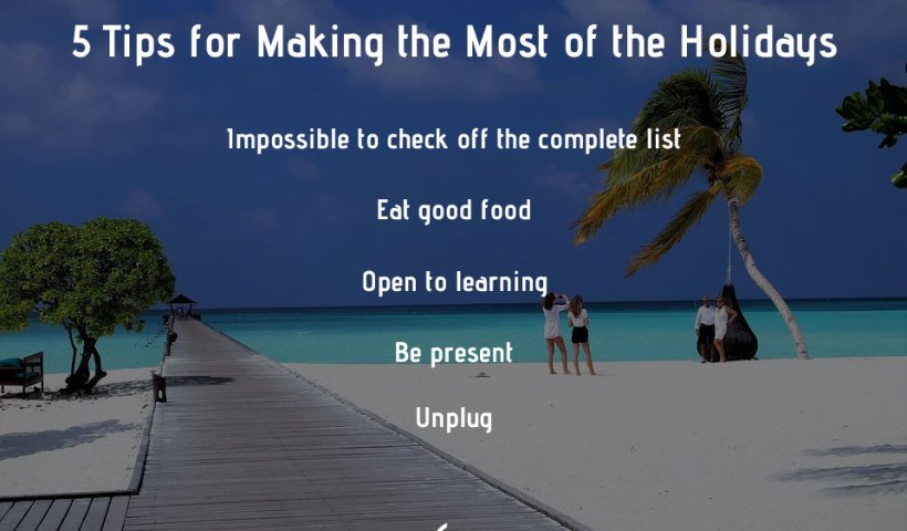 5 tips for holidays