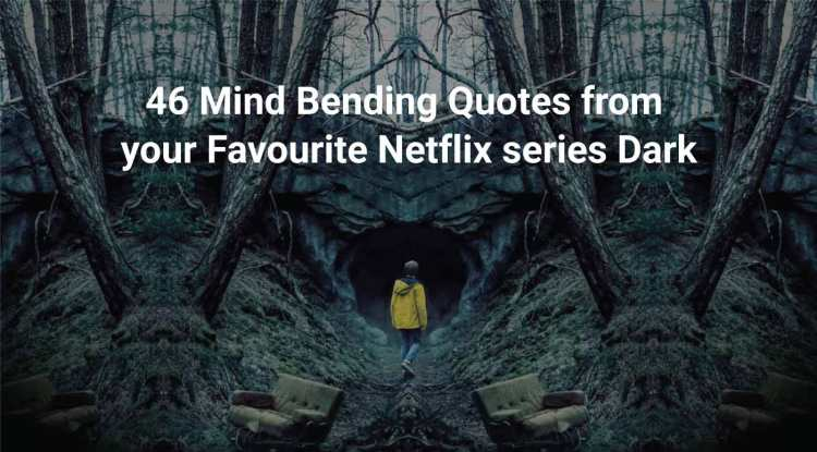 46 Mind-Bending Quotes from your Favourite Netflix series Dark