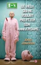 https://therewillbebooks.wordpress.com/2013/05/09/le-vieux-qui-ne-voulait-pas-feter-son-anniversaire/