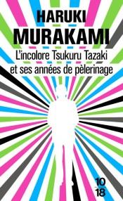 L'incolore Tsukuru Tazaki et ses années de pélerinage