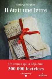 http://calmann-levy.fr/livres/il-etait-une-lettre/