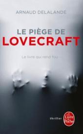 http://www.livredepoche.com/le-piege-de-lovecraft-arnaud-delalande-9782253184188