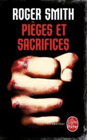 http://www.livredepoche.com/pieges-et-sacrifices-roger-smith-9782253095170