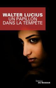 http://www.editions-jclattes.fr/un-papillon-dans-la-tempete-9782702442418