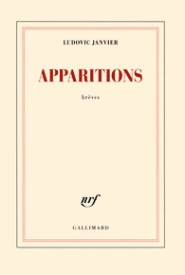 http://www.gallimard.fr/Catalogue/GALLIMARD/Blanche/Apparitions