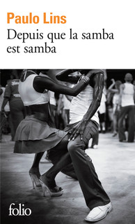 http://www.gallimard.fr/Catalogue/GALLIMARD/Folio/Folio/Depuis-que-la-samba-est-samba
