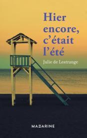 http://mazarine.fayard.fr/hier-encore-cetait-lete-9782863743690