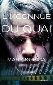 http://www.editions-mosaic.fr/linconnue-du-quai-9782280283199