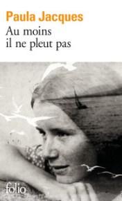 http://www.gallimard.fr/Catalogue/GALLIMARD/Folio/Folio/Au-moins-il-ne-pleut-pas