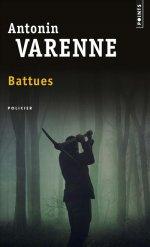 http://www.lecerclepoints.com/livre-battues-antonin-varenne-9782757857748.htm