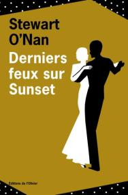 http://www.editionsdelolivier.fr/catalogue/9782823605280-derniers-feux-sur-sunset