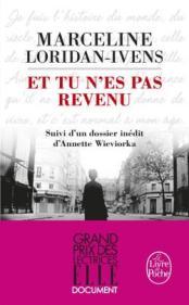 http://www.livredepoche.com/et-tu-nes-pas-revenu-marceline-loridan-ivens-judith-perrignon-9782253095064
