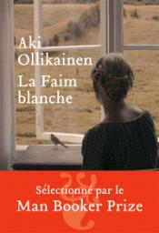 https://www.mollat.com/livres/1612670/aki-ollikainen-la-faim-blanche