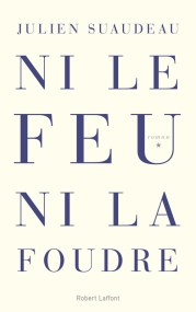 http://www.laffont.fr/site/ni_le_feu_ni_la_foudre_&100&9782221195772.html