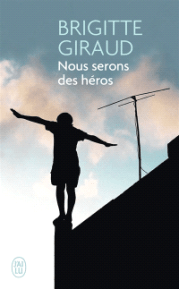 https://www.mollat.com/livres/76133/brigitte-giraud-nous-serons-des-heros