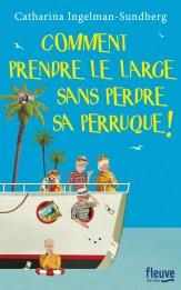 https://www.fleuve-editions.fr/livres/litterature/comment_prendre_le_large_sans_perdre_sa_perruque_-9782265114548/