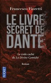 https://www.pocket.fr/tous-nos-livres/romans/romans-etrangers/le_livre_secret_de_dante-9782266268417/