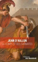 http://www.editions-jclattes.fr/le-complot-des-sarmates-suivi-de-la-tarasque-9782702446478