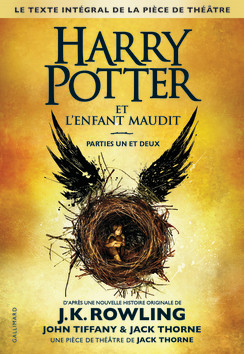 http://www.gallimard-jeunesse.fr/Catalogue/GALLIMARD-JEUNESSE/Grand-format-litterature/Romans-Ado/Harry-Potter-et-l-Enfant-Maudit