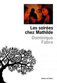http://www.editionsdelolivier.fr/catalogue/9782823611069-les-soirees-chez-mathilde